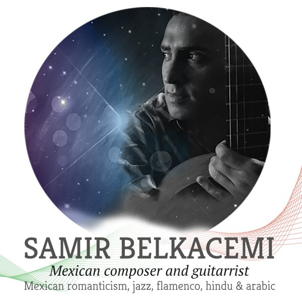 From Mexico to the worlds in the Universe: Samir Belkacemi